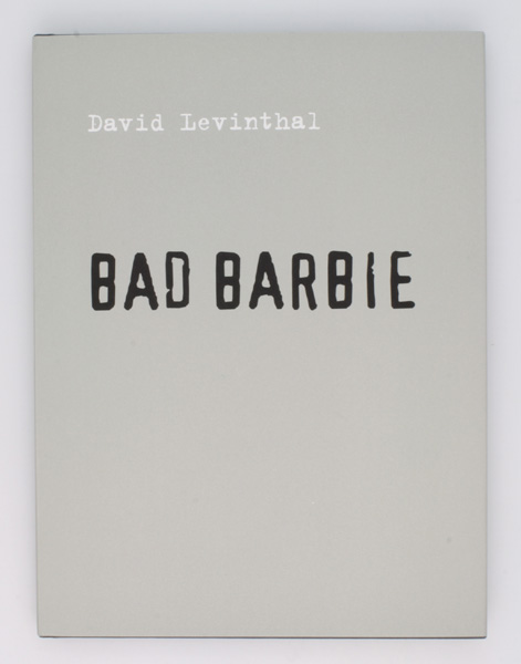 Bad Barbie (Signed Limited Edition). David Levinthal, Richard Prince.