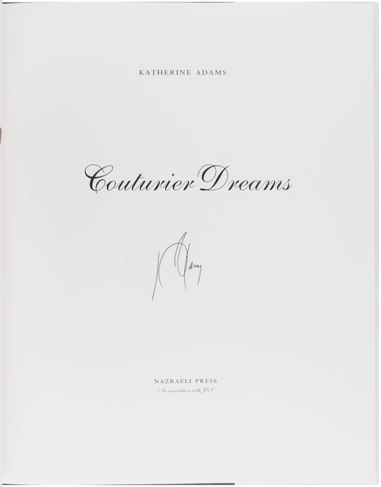 Couturier Dreams (Signed Limited Edition). Katherine Adams.