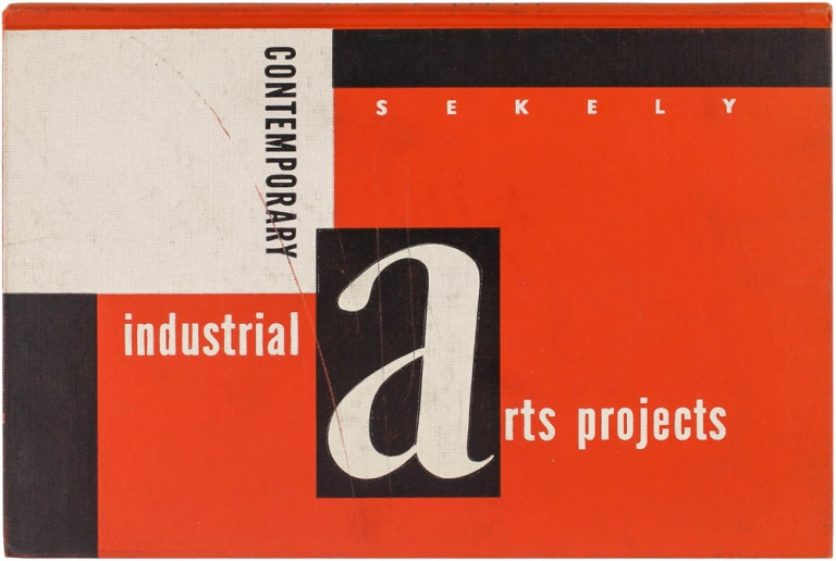 Contemporary Industrial Arts Projects. Dezso Sekely.