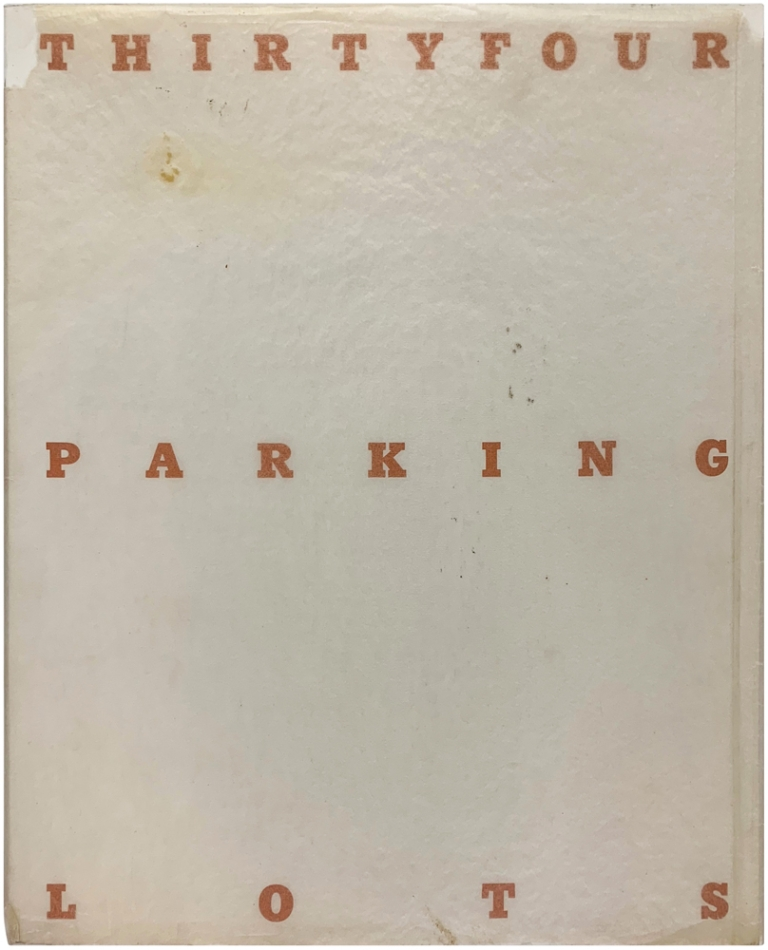 Thirtyfour Parking Lots in Los Angeles (Signed First Edition). Edward Ruscha.