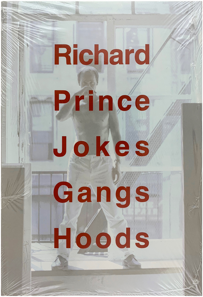 Jokes Gangs Hoods. Richard Prince.