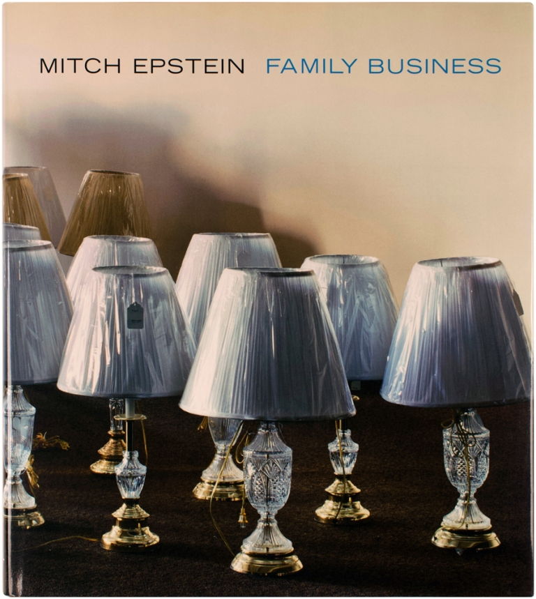 Family Business (Signed First Edition). Mitch Epstein.