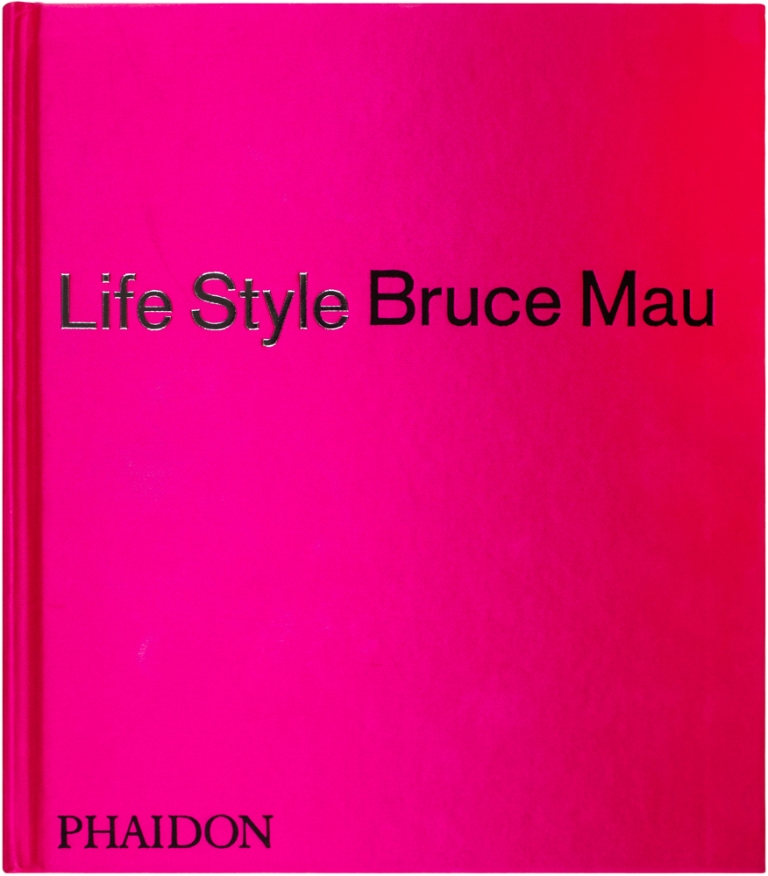 Life Style. (SIgned First Edition). Bruce Mau.