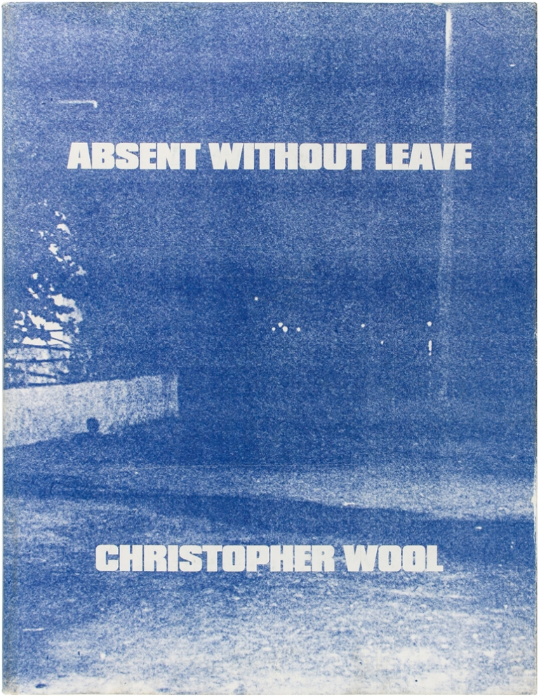Absent Without Leave (Limited Edition with Print). Christopher Wool.