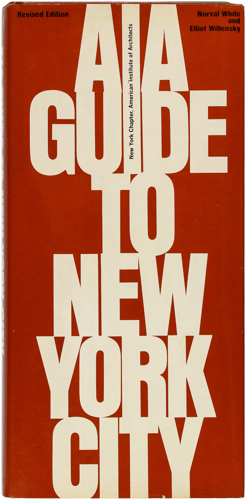 AIA Guide To New York City. Norval White, Elliot Willensky.