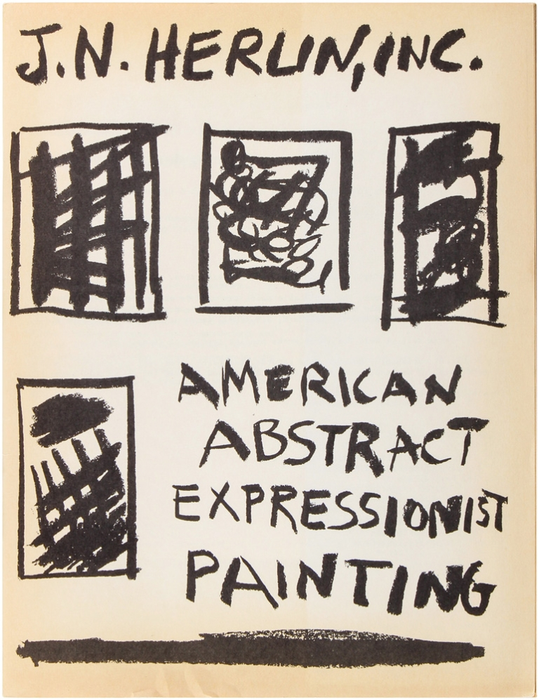 Catalogue Number 7: American Abstract Expressionist Painting. Jean-Noel Herlin.