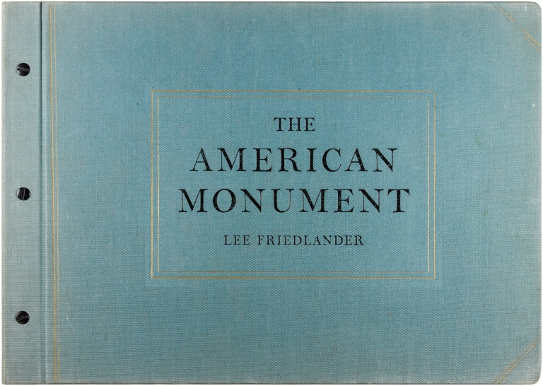 The American Monument (Signed Limited Edition). Lee Friedlander.