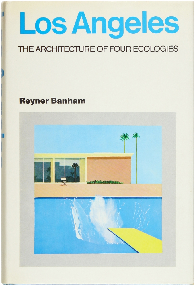 Los Angeles: The Architecture of Four Ecologies. Reyner Banham, David Hockney, Cover Art.