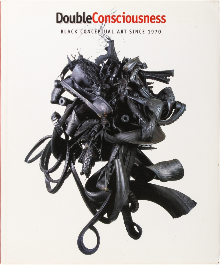 Double Consciousness: Black Conceptual Art Since 1970. Valerie Cassell Oliver.