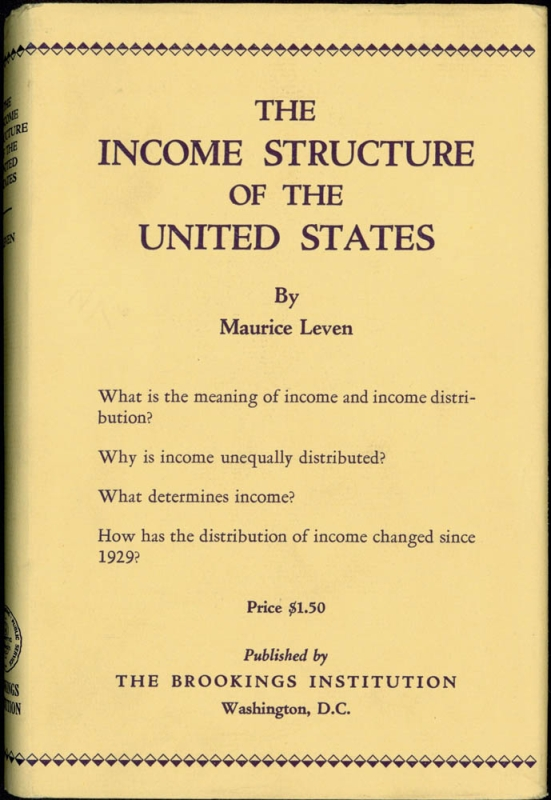 The Income Structure of the United States. Maurice Leven