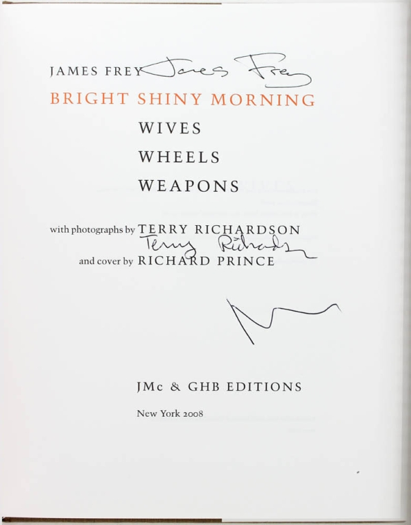 Bright Shiny Morning: Wives Wheels Weapons (Signed by all).
