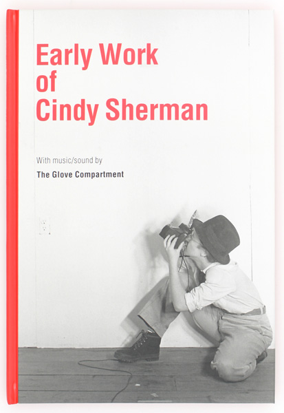 Early Work of Cindy Sherman. Cindy Sherman