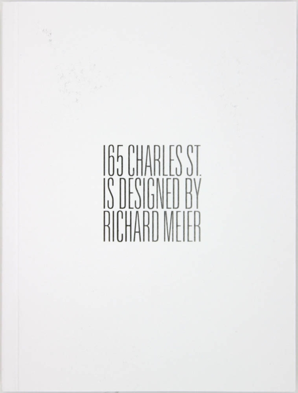 165 Charles Street is Designed by Richard Meier.