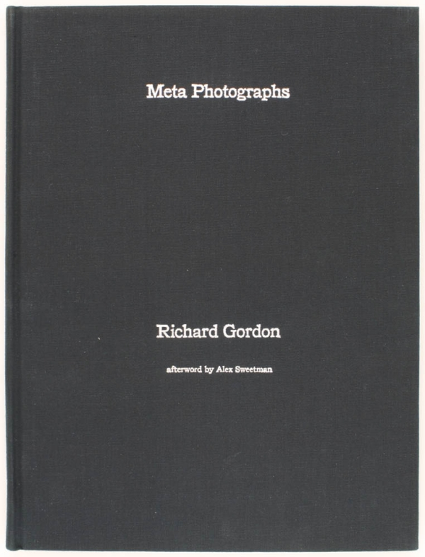 Meta Photographs (Signed Limited Edition with Print). Richard Gordon