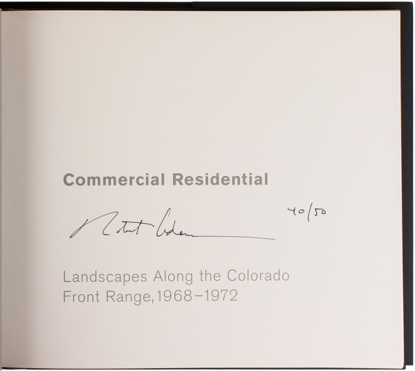 Commercial Residential: Landscapes Along the Colorado Front Range, 1968-1972. Robert Adams