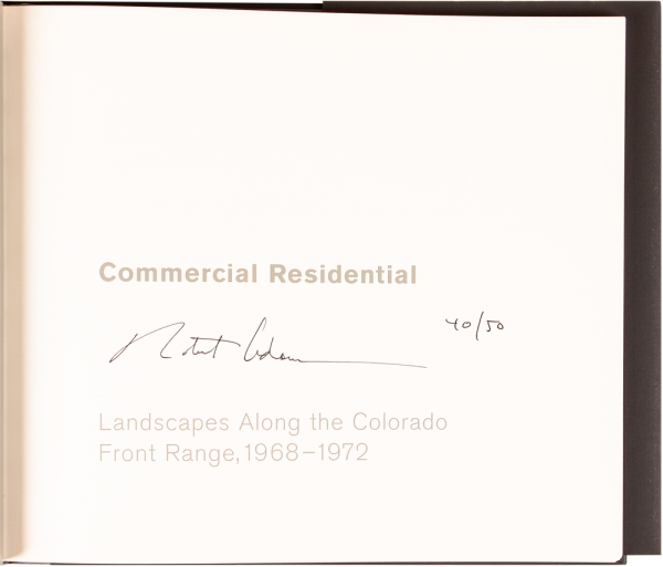 Commercial Residential: Landscapes Along the Colorado Front Range, 1968-1972.