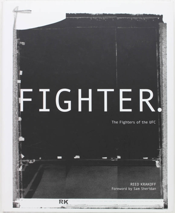 Fighter: The Fights of the UFC (Signed First Edition). Reed Krakoff