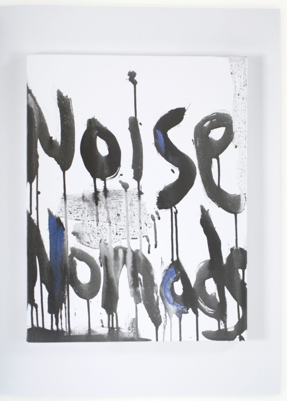 The Noise Paintings (Signed Deluxe Edition with Painting).