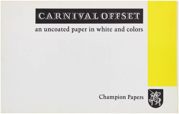 Carnival Offset, An Uncoated paper in White and Colors. Ladislav Sutnar, designer
