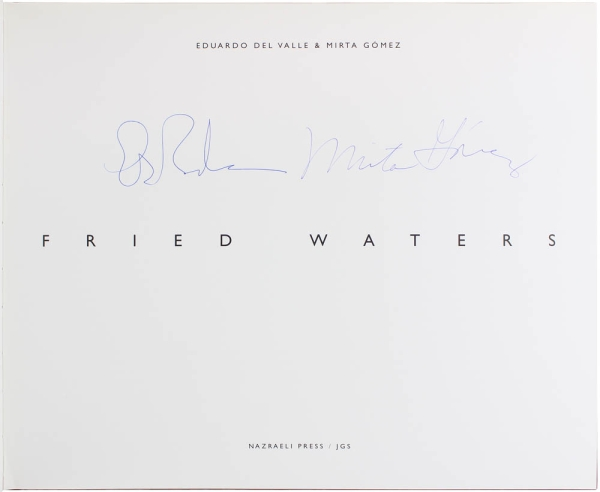 Fried Waters (Signed First Edition).