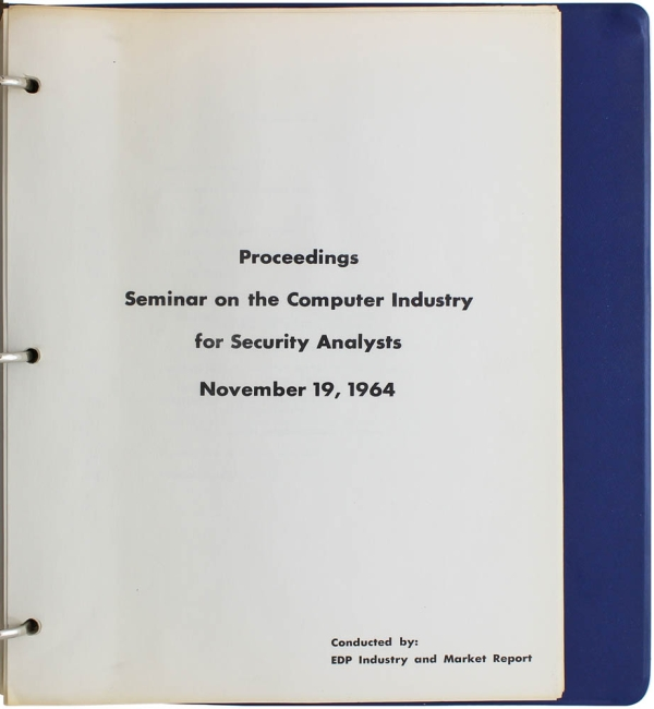Proceedings Seminar on the Computer Industry for Security Analysts, November 19, 1964.