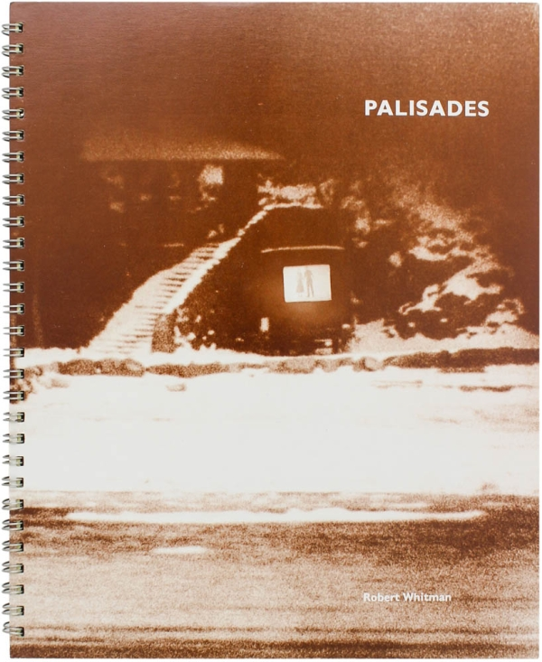 Palisades: A Photo Sketchbook of Images About Palisades (Signed First Edition). Robert Whitman