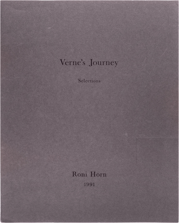 Verne's Journey, Selections. Roni Horn