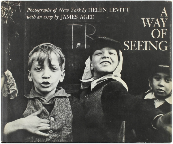 A Way of Seeing. Helen Levitt