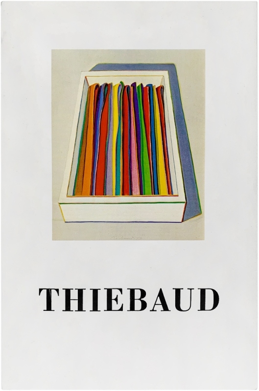 Recent Works by Wayne Thiebaud (Signed First Edition). Wayne Thiebaud