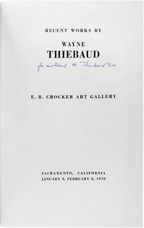 Recent Works by Wayne Thiebaud (Signed First Edition).