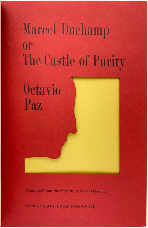Marcel Duchamp, or The Castle of Purity (Signed First Edition).