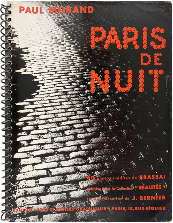 Paris de Nuit. Brassai, Paul Morand