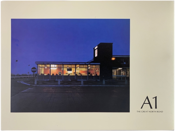A1: The Great North Road (Signed Limited Edition). Paul Graham