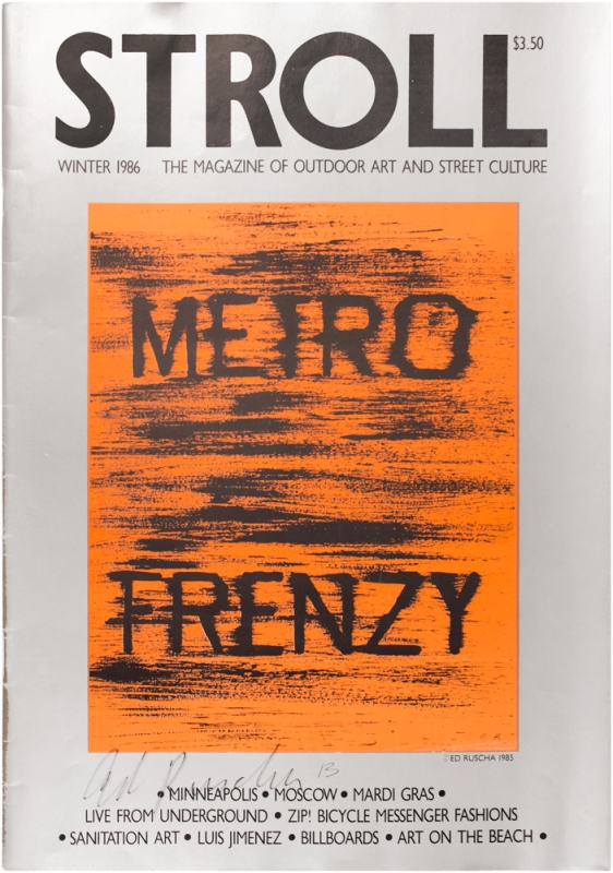 Stroll: The Magazine of Outdoor Art and Street Culture. Volume 2, No. 1. (Signed by Ed Ruscha)....