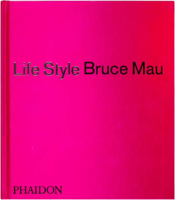 Life Style. (SIgned First Edition). Bruce Mau