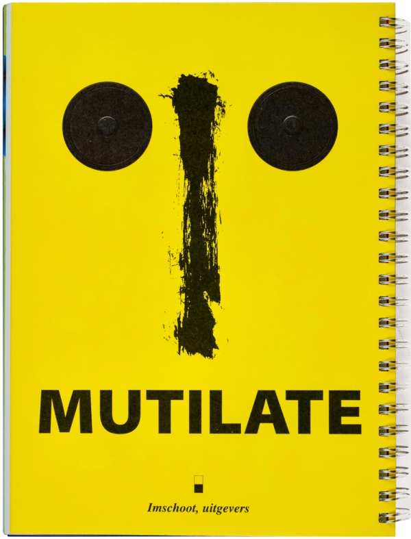 Mutilate. (Signed Limited Edition).