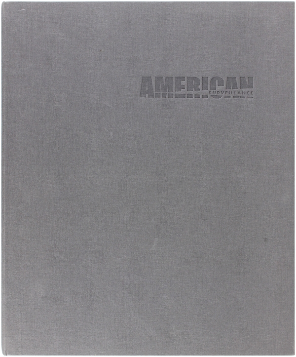 American Surveillance (Signed Limited Edition). Richard Gordon