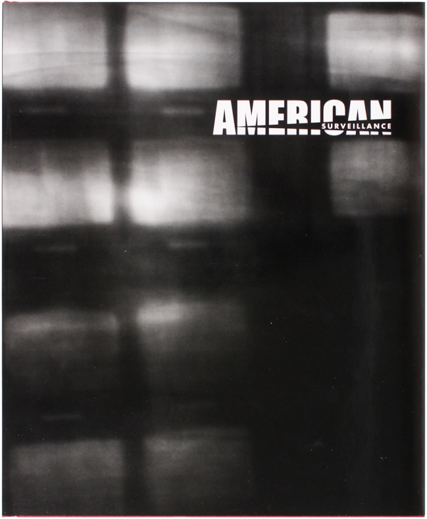 American Surveillance (Signed Limited Edition).