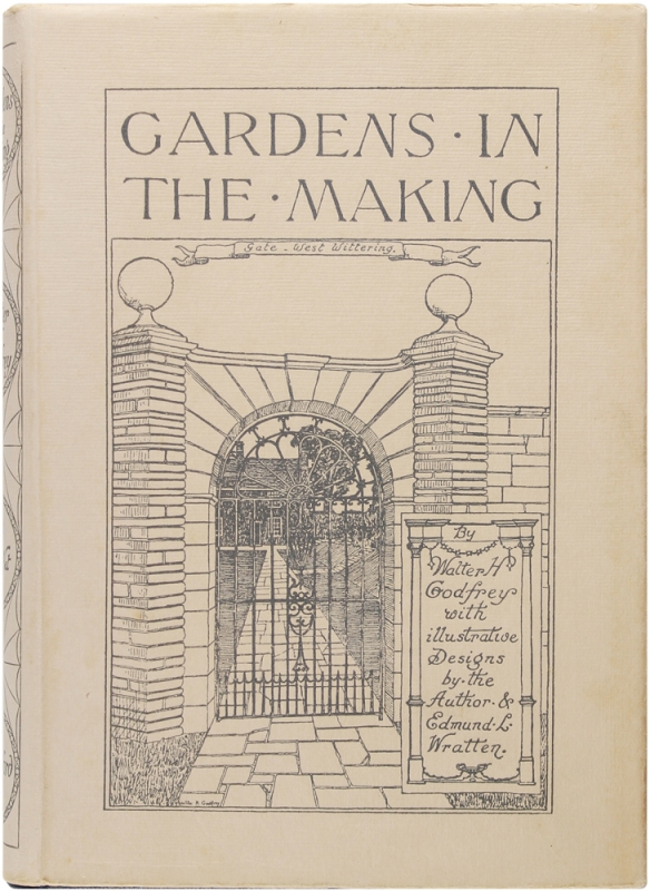 Gardens in the Making. Walter H. Godfrey