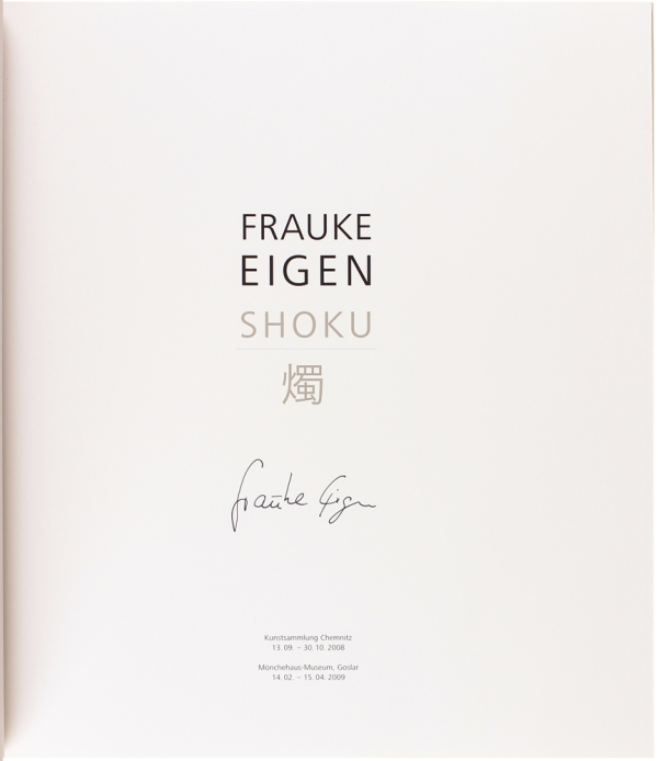 Frauke Eigen: Shoku (Signed Deluxe Edition with Print).