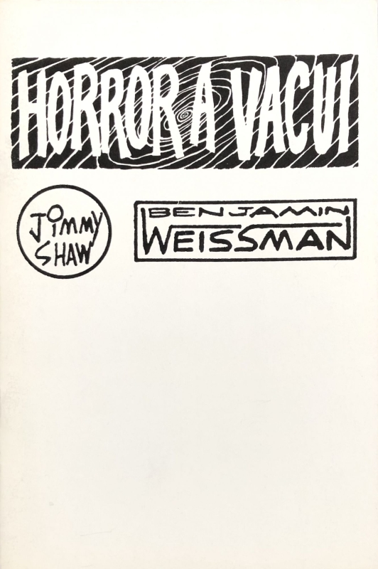 Horror A Vacui (Signed). Jimmy Shaw, Benjamin Weissman