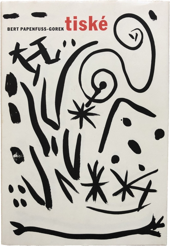 Tiské (Signed First Edition with Drawing). A. R. Penck, Bert Papenfuss-Gorek