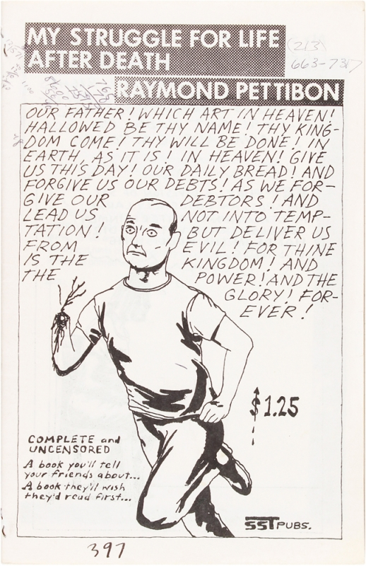 My Struggle for Life after Death. Raymond Pettibon