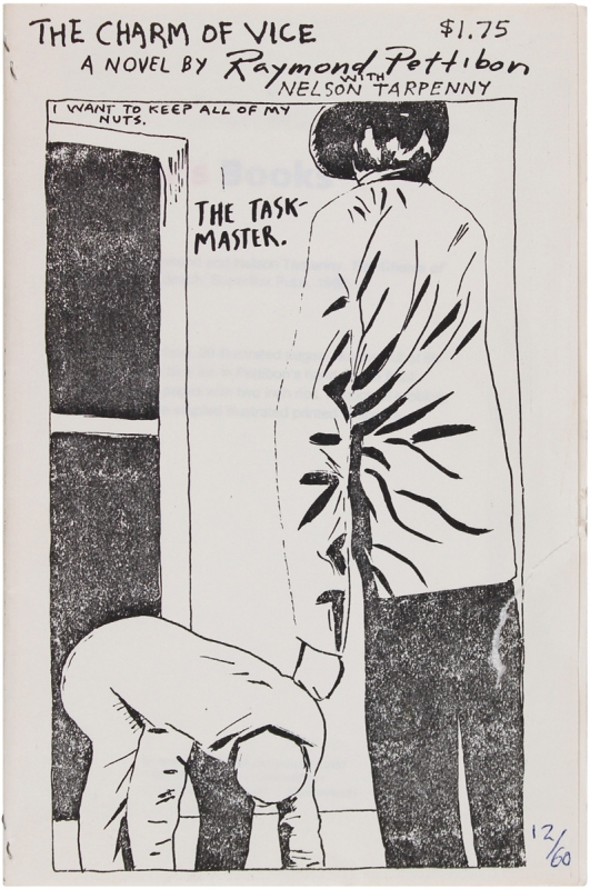 The Charm of Vice. Raymond Pettibon, Nelson Tarpenny
