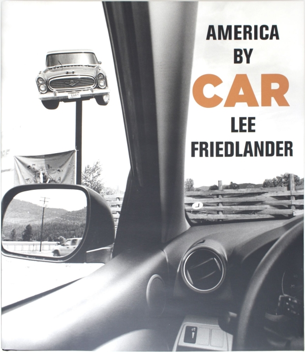 America by Car (Signed First Edition). Lee Friedlander
