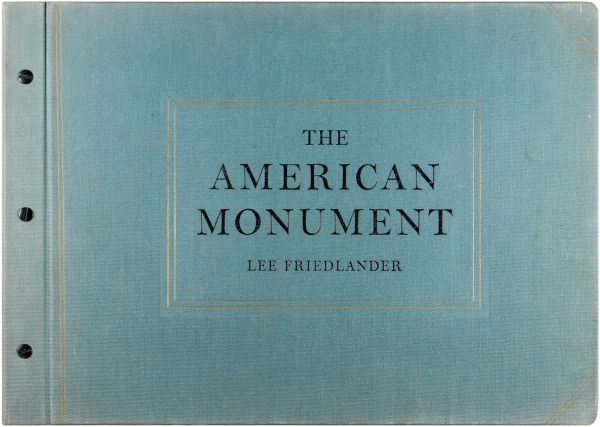 The American Monument (Signed Limited Edition). Lee Friedlander
